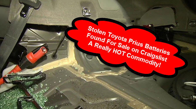 Stolen Toyota Prius Battery Packs a HOT Commodity