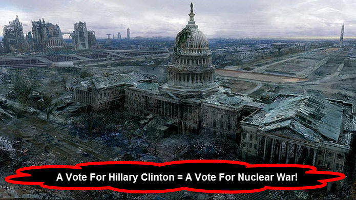 Vote For Hillary Is Nuclear War