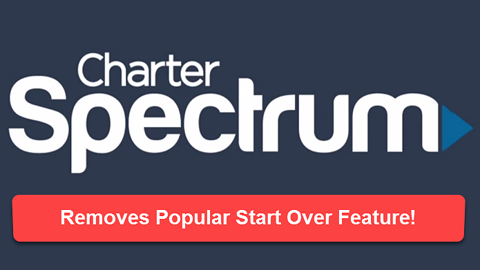 charter spectrum start over feature removed